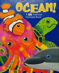 Ocean! A Big Fold Out Concept Book